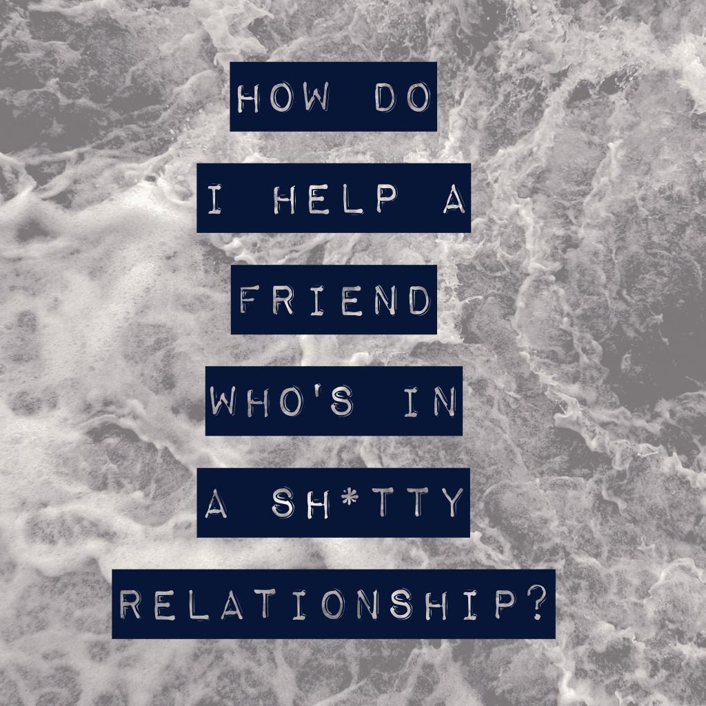 Help friend